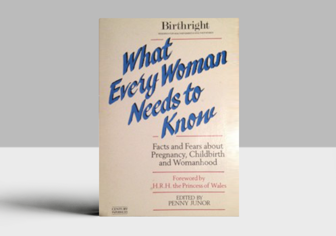 What Every Woman Needs to Know, Penny Junor