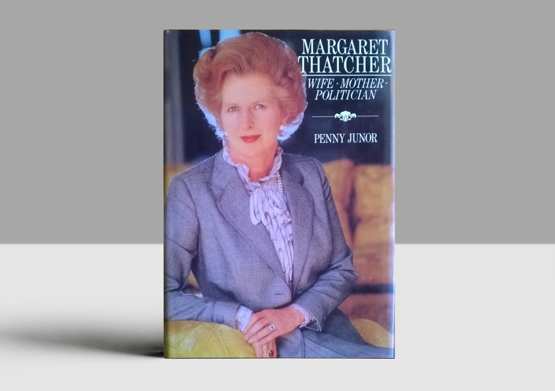 Margaret Thatcher: Wife, Mother, Politician